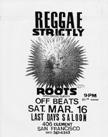 Strictly Roots! Last Day 3/16/91